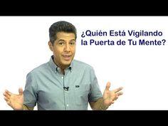 Carlos Marin - ¿Quién Está Vigilando la Puerta de Tu Mente?