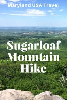 Maryland USA Travel   Hiking   A Sugarloaf Mountain hike delivers great views of the Maryland countryside, picnicking, and a convenient network of trails that allow short or longer hikes.