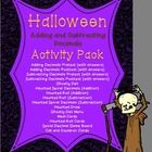 This 22 page activity pack with a Halloween twist will get your students excited to learn how to add and subtract decimals. This pack includes the ...