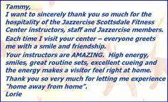 We LOVE our visitors and LOVE when we get these kind words! #scottsdalejazzercisecenter Come try us - First class Free!