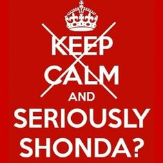 Seriously Shonda??. Greys Anatomy is gonna kill me. by carey