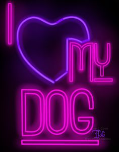 Image of I Heart My Dogs/Dog Neon Art Print