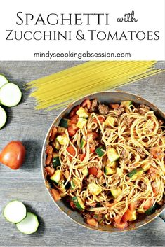 Spaghetti with Zucchini & Tomatoes combines pasta, ground beef, onions, tomato sauce, seasonings, zucchini, and tomatoes. It is fast and healthy. Healthy Pasta Recipes, Noodle Recipes, Vegetable Recipes, Zucchini Tomato, Recipe Creator, International Recipes, Ground Beef, Tomato Sauce, Good Food