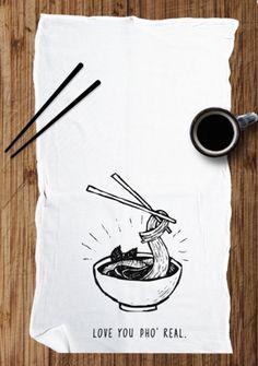 Love You, Pho Real - Multi-Purpose Flour Sack Kitchen Bar Towel - Rene   Zen Threads