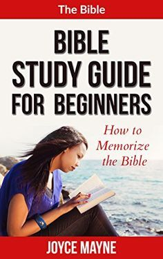"""The Bible: Bible Study Guide For Beginners: How To Memorize The Bible (The Bible, Bible Study, Bible, Holy Bible, Christian, Christian Books) by Joyce Mayne http://www.amazon.com/dp/B0172RPPEO/ref=cm_sw_r_pi_dp_Fdcnwb11ZZ1MD - The Bible stresses the importance of """"daily bread"""" for the body and yet, it teaches that more than the physical food, man should live on """"every word"""" of God.   This is why it is crucial for a believer to be able to meditate on and memorize the bible."""
