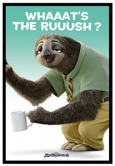 Zootropolis Flash Whats The Rush Sloth Poster Magnetic Notice Board Black Framed - x 66 cms (Approx 38 x 26 inches) Disney Zootropolis, Disney Humor, Funny Disney Memes, Disney Quotes, Disney Princes, Disney Posters, Funny Memes, Baby Sloth, Cute Sloth