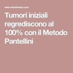 Tumori iniziali regrediscono al 100% con il Metodo Pantellini Artemisia Annua, Sr1, Natural Medicine, Healthy Tips, Body Care, Feel Good, Natural Remedies, The Cure, Healthy Living