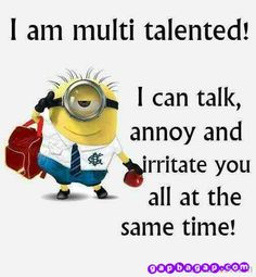 I Am Multi Talented LOL