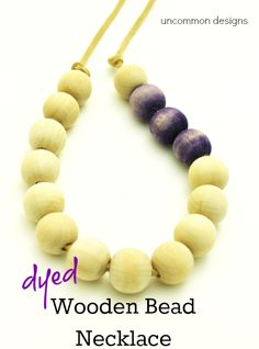 DIY dyed wooden bead necklace with Tumble Dyes, would also be great with Fiber Reactive Dyes