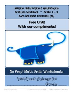 FREEBIE Addition, Subtraction & Multiplication Practice Workbook ~ Grade 2 - 3 from  St Aiden's Homeschool & Classroom/Teacher Resources on TeachersNotebook.com -  (34 pages)  - APRIL FREEBIE Addition, Subtraction & Multiplication Math Drillz Practice Workbook ~ Gr 2 - 3, which may be used as a formal curriculum workbook, or alternatively individual worksheets may be printed