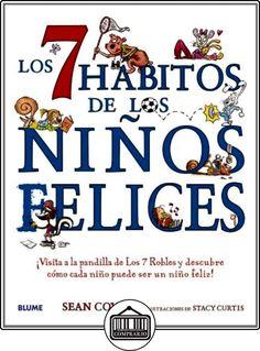 Los siete hábitos de los niños felices de Sean Covey ✿ Libros infantiles y juveniles - (De 0 a 3 años) ✿