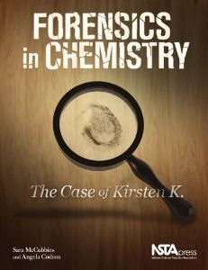 """By having students solve one piece of the forensics case at a time so that they solve the entire case by the end of the year, not only are we able to maintain student interest, but we also have the opportunity to bring chemistry as a whole into focus for the students."" (p. 1, NSTA Press)--Sara McCubbins and Angela Codron"