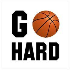 Go Hard Basketball Poster
