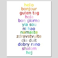 Hello - 8x10 Typography Print with Hello in Different Languages - Choose Your Colors - Shown in Rainbow, Aqua, and More. $20.00, via Etsy.