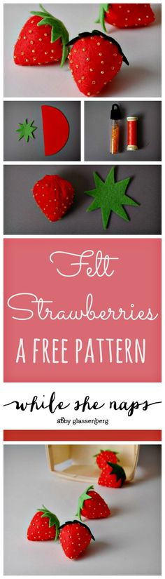 A free pattern for felt Strawberries.