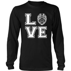 Police and Law Enforcement Love T Shirt View Sizing Chart Cop Wife, Police Officer Wife, Police Wife Life, Police Girlfriend, Law Enforcement Jobs, Enforcement Officer, Firefighter Love, Firefighter Quotes, Police Shirts