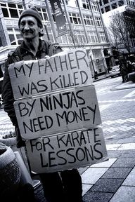 Killed by ninjas