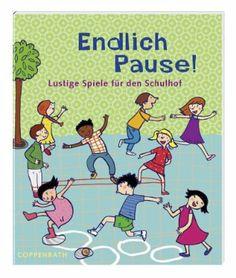 Endlich Pause!: Lustige Spiele für den Schulhof Verkaufseinheit: Amazon.de: Franziska Lange, Yayo Kawamura: Bücher