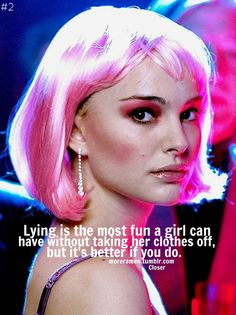 natalie portman quotes from closer - Google Search