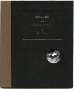 Bedknobs & Broomsticks  by Trent Parke    A photographic storybook for grown-ups inspired by the classic Little Golden books for children.