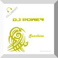 DJ Power - Sunshine - Clubmixpromo by Transmissionmusic on SoundCloud