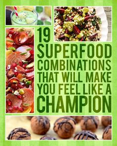 19 Superfood Combinations That Will Make You Feel Like A Champion