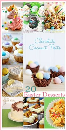 20 Delicious Easter Desserts... Yummy! #yearofcelebrations #easter