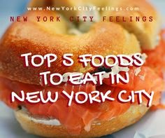 New York City Feelings: TOP 5 FOODS YOU HAVE TO EAT IN NYC