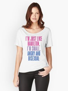 I'm just like Hamilton: I'm small, angry and bisexual! • Also buy this artwork on apparel, stickers, phone cases, and more.
