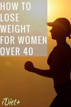 Weight Loss for Women Over 40 in 7 Easy Steps | iDiet+