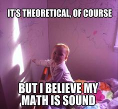 It's theoretical of course, but I believe...