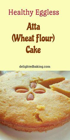 Healthy atta (Wheat Flour) cake is an instant wheat flour cake recipe. It's a one bowl cake recipe. Healthy cake recipe. Wheat flour cake recipe. Atta cake recipe. Eggless cake recipe. Healthy cake.