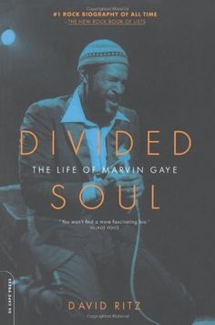 Divided Soul: The Life Of Marvin Gaye by David Ritz, http://www.amazon.com/dp/030681191X/ref=cm_sw_r_pi_dp_khK4rb0YY8V8A