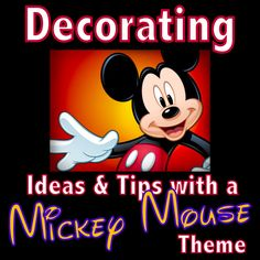 Mickey Mouse Decorating on a Cheapskate Princess Budget! (Tons of ideas on how to Disney-fy your home on the cheap!! And you'll love the photos!)