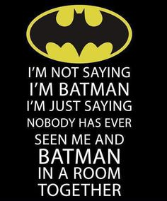 So...Who's Batman!?
