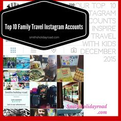 Our Top 10 on Instagram to inspire Family Travel. December 2015. - Smiths Holiday Road