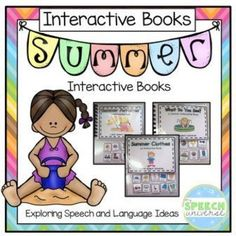 """This is a set of three interactive books. The first book is What Do You See?  This book has students use visual icons to create sentences in a book. The book has a repetitive sentence...""""I see _____ in the summer"""" that is repeated throughout the 10 pages."""