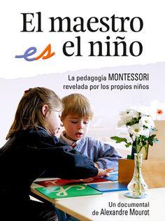 """Hoy os quiero presentar un proyecto que he conocido hace poco y seguro que os va a parecer interesante. Se trata del documental """"El maestro es el niño"""", que pretende exponerlos valores, la puesta en práctica y los desafíos de la pedagogía Montessori, mostrándolos a través de la vida cotidiana …"""