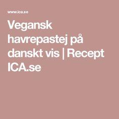 Vegansk havrepastej på danskt vis   Recept ICA.se