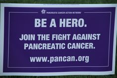 Join the Fight!  www.pancan.org