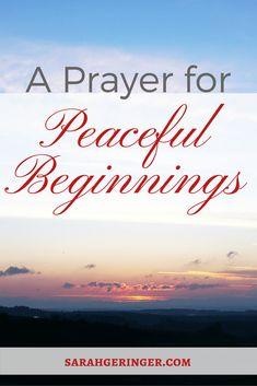 Prayers For Healing:A prayer for peace in new beginnings. Prayer For Peace, Faith Prayer, Power Of Prayer, Prayers For Strength, Prayers For Healing, Women Of Faith, Faith In God, Christian Living, Christian Faith