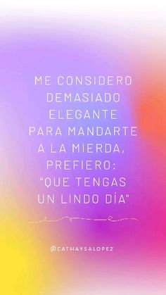 Quotes En Espanol, Frases Humor, Heartbroken Quotes, Sarcastic Quotes, Staying Positive, Spanish Quotes, Woman Quotes, Funny Memes, Mindfulness