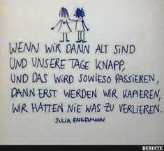 encouragement quotes Wenn wir dann alt sind und un - quotes Motivational Quotes, Inspirational Quotes, Encouragement Quotes, True Words, Birthday Quotes, Really Funny, Picture Quotes, Positive Vibes, Favorite Quotes