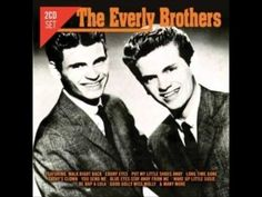 "The Everly Brothers ""Bye Bye Love"" - YouTube"