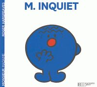 Roger Hargreaves - Monsieur Inquiet.