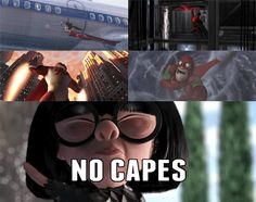 Edna Mode No Capes   edna it will be bold dramatic bob yeah edna heroic bob yeah something ...