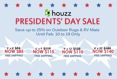 Get monumental savings at Houzz! Save up to on b.begonia Outdoor Rugs & RV Mats from Feb. 10 to 19 only. Take advantage of this great offering!