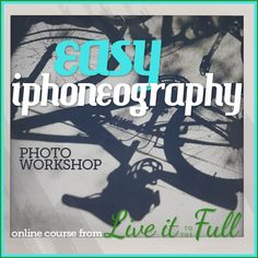 Join @Aimee Giese & learn how to use your versatile iPhone camera, choose the right apps for you, & even edit & share pictures without sending anything to your computer! http://liveittothefull.com/courses/easyiphoneography/#