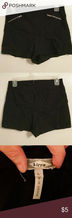 High waisted stretchy black?  shorts Stretchy material with two zipper accents in the front. Zip up in the back Kirra Shorts