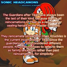 ☆ Sonic Headcanons ☆ — The Guardians after Tikal have always been the...